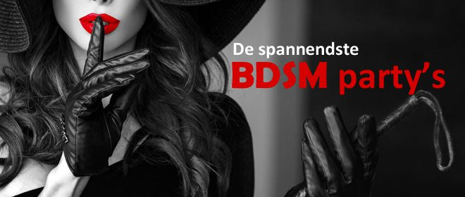 BDSM feest - BDSM party's in Nederland