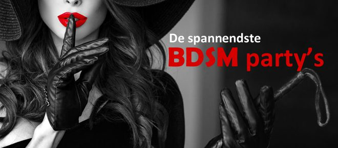 BDSM feest - BDSM party's in Nederland